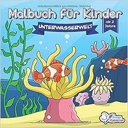Malbuch Fur Kinder Die Bunte Unterwasserwelt Ausmalbilder Mit