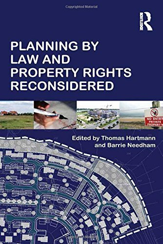 Planning By Law and Property Rights Reconsidered by Barrie Needham - Mall Needham