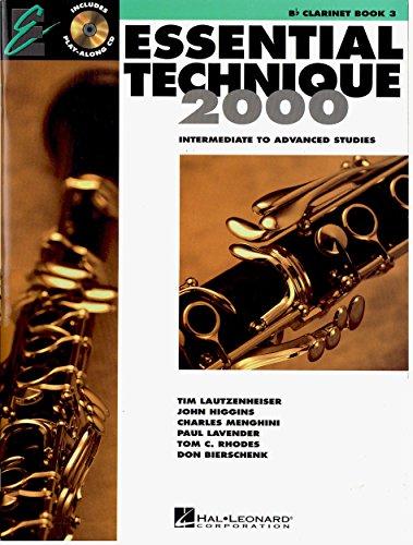 Essential Techinque 2000: B♭ Clarinet, Book 3 - Intermediate to Advanced Studies