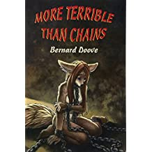 More Terrible Than Chains: Leanna's Story