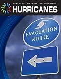 Hurricanes (Real World Math: Natural Disasters)