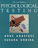 img - for Psychological Testing (International Edition) by Anne Anastasi (1996-11-01) book / textbook / text book