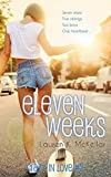 Eleven Weeks (Crazy In Love Book 2)