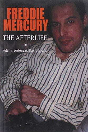 Freddie Mercury: The Afterlife Peter Freestone