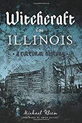 Witchcraft in Illinois: A Cultural History