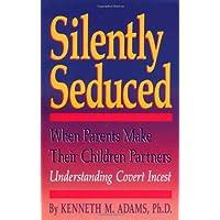 Silently Seduced: When Parents Make Children Partners