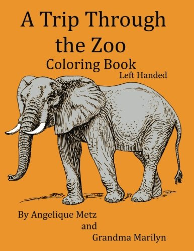 Download A Trip Through The Zoo Coloring Book Left Handed Version Pdf