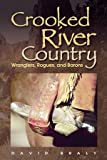 Crooked River Country, David Braly, 0874222931