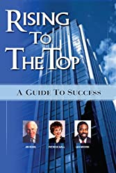 Rising to the Top: A Guide to Success