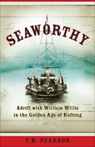 Seaworthy: Adrift with William Willis in the Golden Age of ()