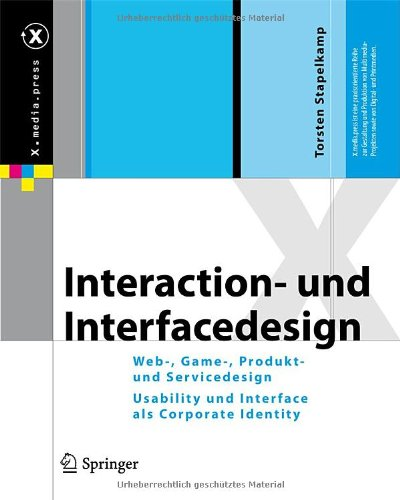 [PDF] Interaction- und Interfacedesign: Web-, Game-, Produkt- und Servicedesign Usability und Interface als Corporate Identity Free Download | Publisher : Springer | Category : Computers & Internet | ISBN 10 : 3642020739 | ISBN 13 : 9783642020735