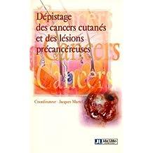 Depistage des Cancers Cutanes et des Lesions Precancereuses