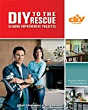 DIY to the Rescue (DIY): 50 Home Improvement Projects (DIY Network)