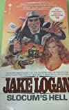 Slocum's Hell, Jake Logan, 0867210230