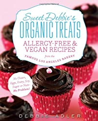 Sweet Debbie's Organic Treats: Allergy-Free & Vegan Recipes from the Famous Los Angeles Bakery