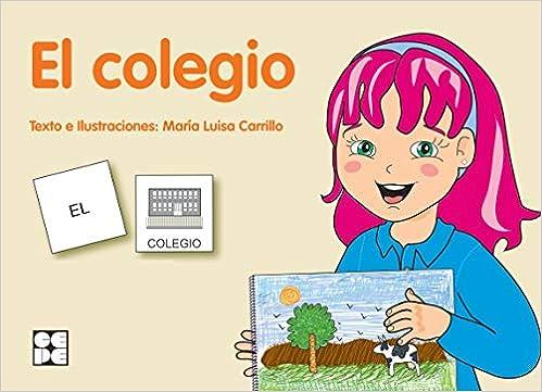 Pictogramas: El Colegio: 22 Pictogramas: lecturas fáciles para niños con dificultades: Amazon.es: Carrillo Rojo, María Luisa: Libros