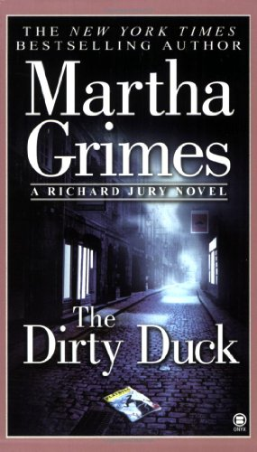 Duck Dirty (The Dirty Duck (Richard Jury Mystery))