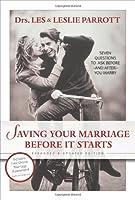 Asegure el éxito en su matrimonio antes de casarse: Siete preguntas que hacer antes (y después) de casarse