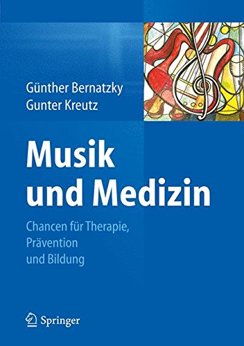 Musik und Medizin: Chancen fur Therapie, Pravention und Bildung  (Tapa Dura)