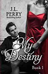 My Destiny (Destiny Series) (Volume 1)