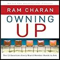 Owning Up: The 14 Questions Every Board Member Needs to Ask Audiobook by Ram Charan Narrated by Scott Peterson