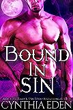 Bound In Sin (Bound - Vampire & Werewolf Romance Book 3)