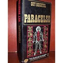 Paracelse et la naissance de la médecine alchimique
