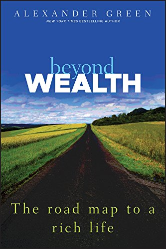 (Beyond Wealth: The Road Map to a Rich Life)