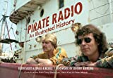 img - for Pirate Radio: An Illustrated History book / textbook / text book