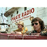 Pirate Radio: An Illustrated History
