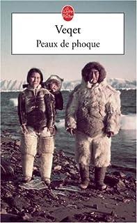 Peaux de phoque, Veqet