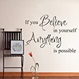 GECKOO If You Believe in Yourself Anything is Possible - Postive Wall Decals Teen Room Vinyl Nursery Room Stickers(White, Small)