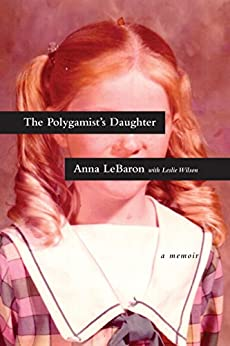 Download PDF The Polygamist's Daughter - A Memoir
