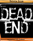 Trivia from Dead End: Horror Film Trivia Game