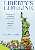 Liberty's Lifeline, Bill O'Connell, 1934454443