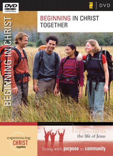 Download Beginning in Christ; Session 6 (Experiencing Christ Together) PDF