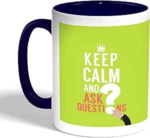 كوب سيراميك للقهوة keep kalm & ask quistion بطبعة ، لون ازرق