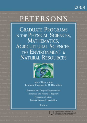 Graduate Programs in the Physical Sciences, Mathematics, Agricultural Sciences, (Peterson's Graduate Programs in the Physical Sciences, Mathematics, Agricultural Sciences, the ...)