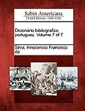 Dicionário Bibliografico Portuguez, , 1275623352