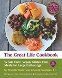The Great Life Cookbook, Priscilla Timberlake and Lewis Freedman, 0985097418