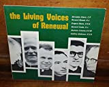 The Living Voices Of renewal