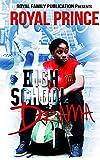 High School Drama (Lendell Watson Jr. Series Book 1)