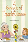 A Season of Thankfulness, Margie Cioci, 1613469756