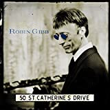 Robin Gibb: 50 St.Catherine's Drive (Audio CD)