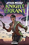 Star Wars: Knight Errant, Vol. 1 - Aflame