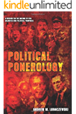 Political Ponerology (A Science on the Nature of Evil Adjusted for Political Purposes)