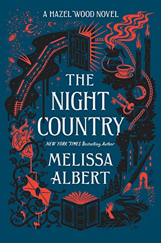 The Night Country: A Hazel Wood Novel (The Hazel Wood)