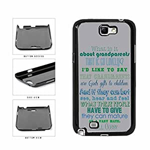 Grandparents Famous Quote TPU RUBBER SILICONE Phone Case Back Cover Samsung Galaxy Note II 2 N7100