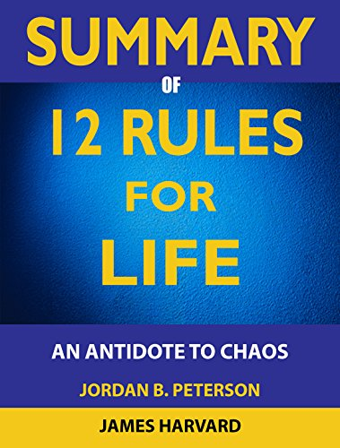 SUMMARY 12 Rules For Life: An Antidote To Chaos cover