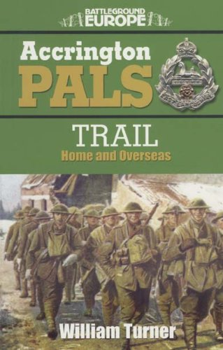 Accrington Pals Trail: Home and Overseas (Battleground)